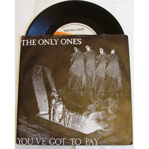 Only Ones, The - You've Got To Pay