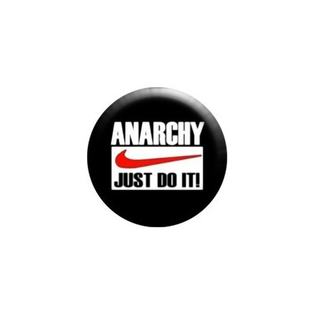 Anarchy - Just do it'