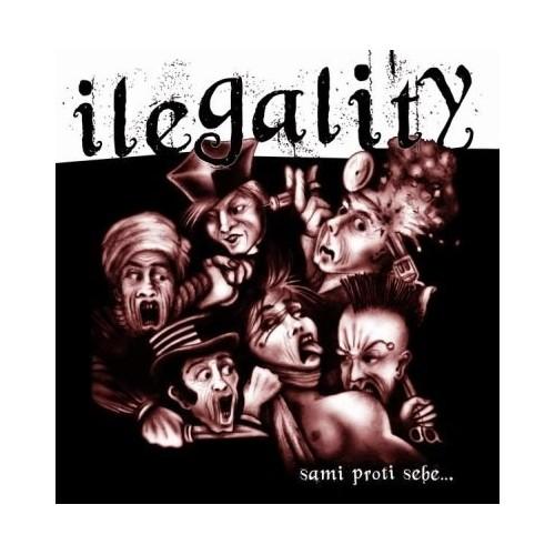 Ilegality - Sami proti sebe...
