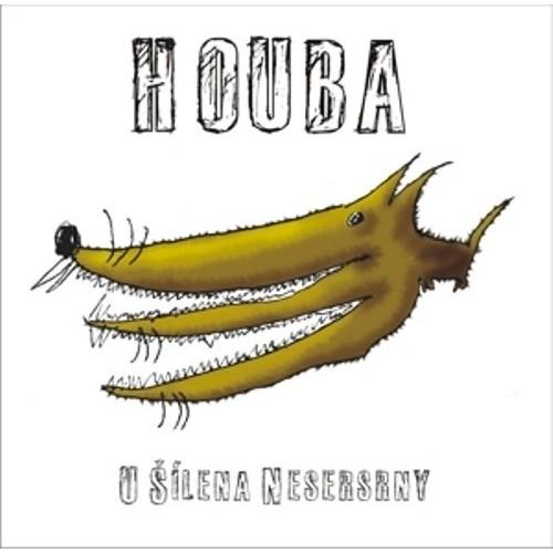 Houba - U šílena nesersrny
