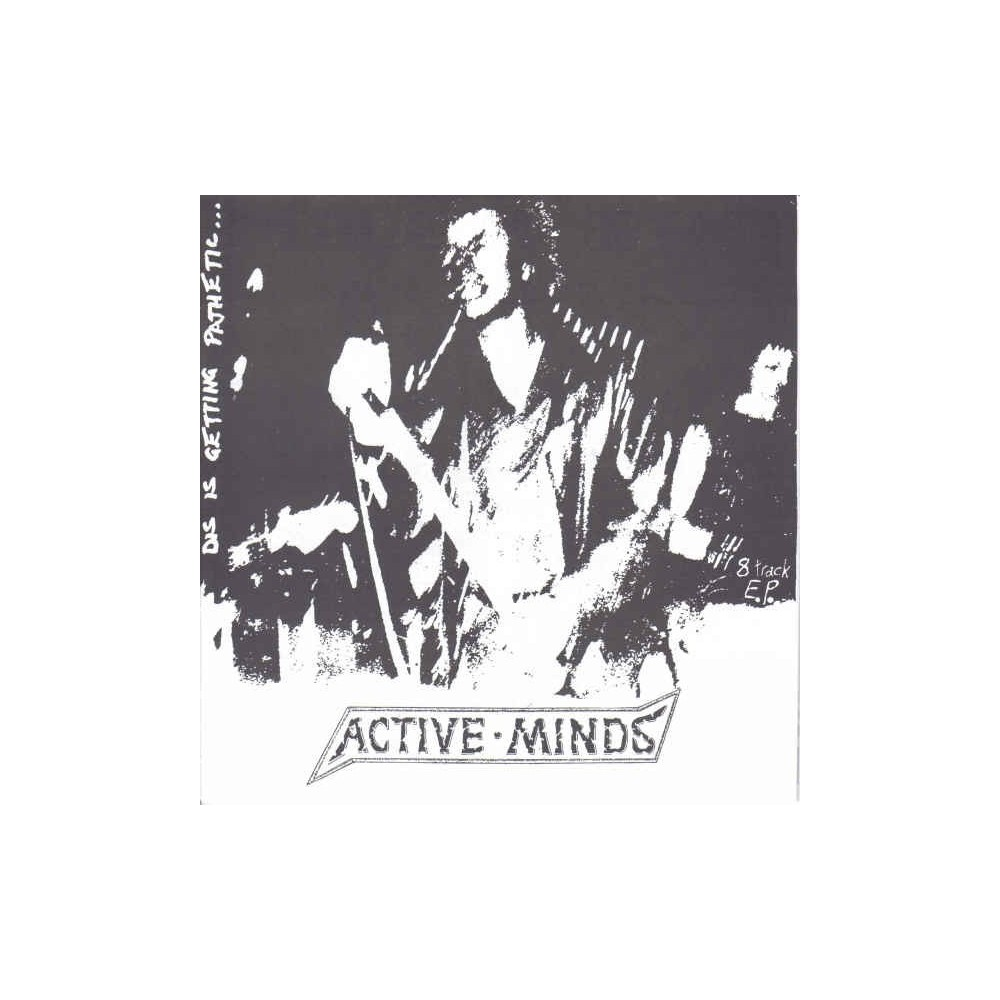 ACTIVE MINDS - Dis Is Getting Pathetic