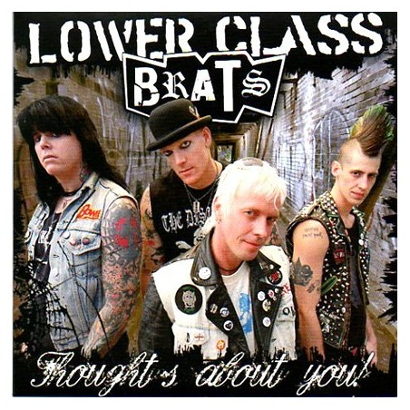 Lower Class Brats – Thoughts about you!