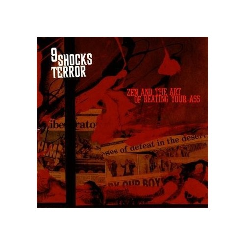 9 Shock Terror – Zen and the art of beating your ass
