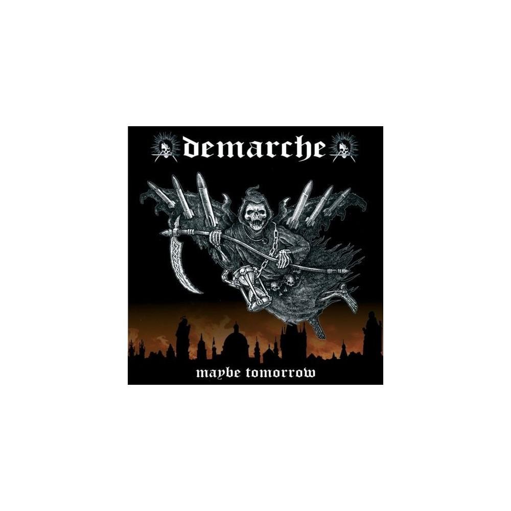 Demarche - Maybe tomorrow