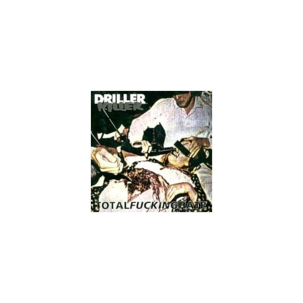 Driller killer – Totalfuckinghate