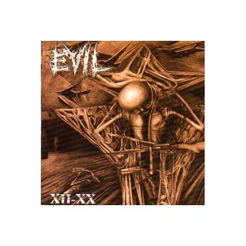 Evil – XII-XX