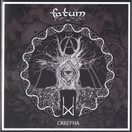 Fatum - Skverna