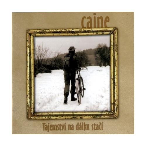 Caine - Tajemství na dálku stačí