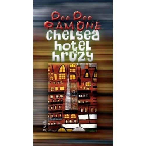 Chelsea, hotel hrůzy - Dee Dee Ramone