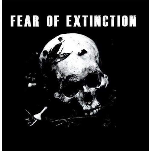 Fear Of Extinction - s/t