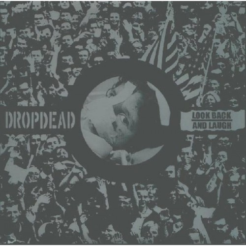 Split Dropdead / Look back and laugh - s/t