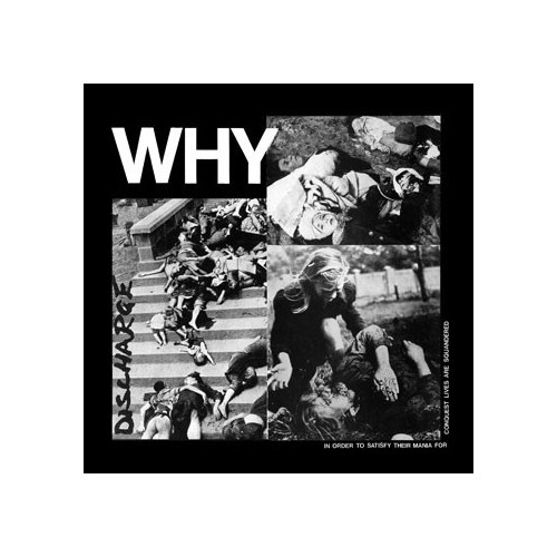 Discharge – Why