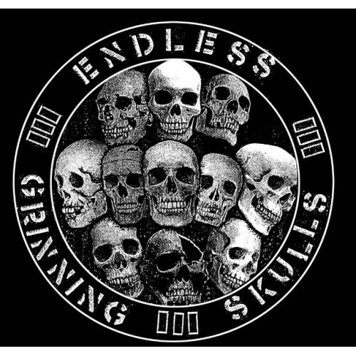 Endless Grinning skulls –s/t