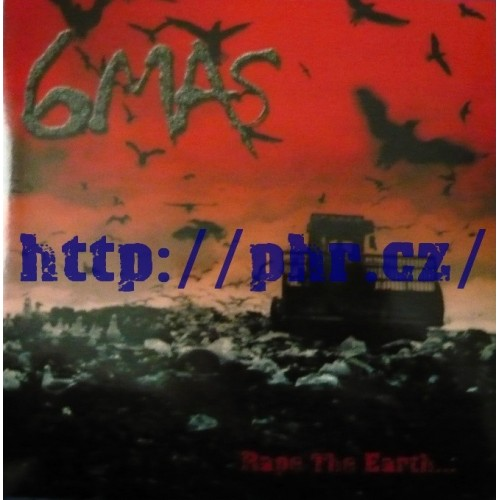 6mas – Rape The Earth