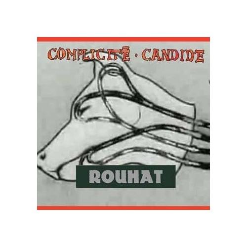 Complicité Candide - Rouhat