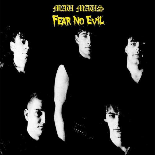 Mau Maus - Fear No Evil