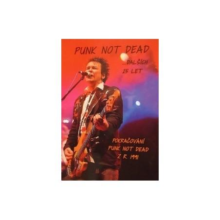 Punk Not Dead ... dalších 25 let