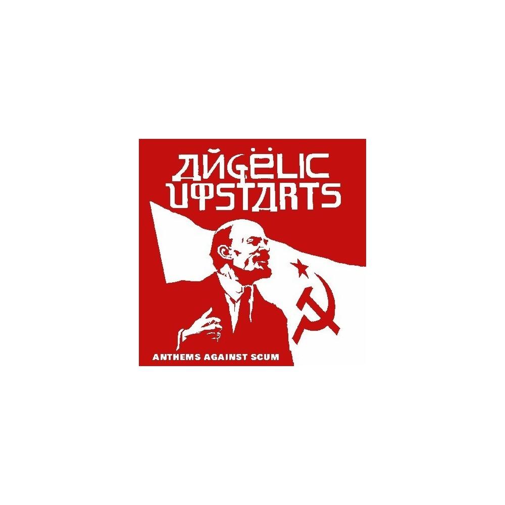 Angelic Upstarts - Anthems Against Scum