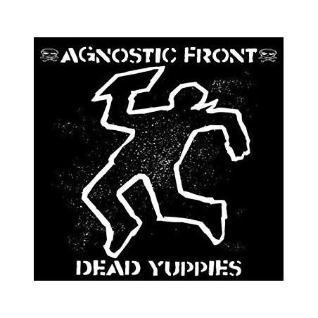 Agnostic Front – Dead Yuppies