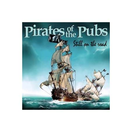 Pirates Of The Pubs - Still On The Road...