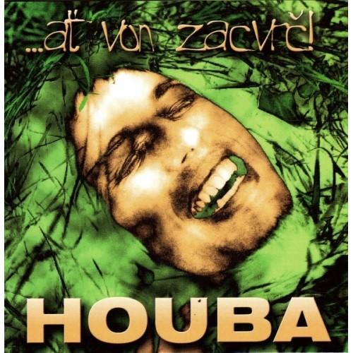 Houba - Ať von zacvrč