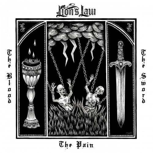 Lion's Law ‎– The Pain, The Blood And The Sword