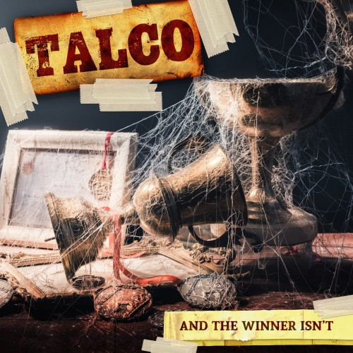 Talco ‎– And The Winner Isn't