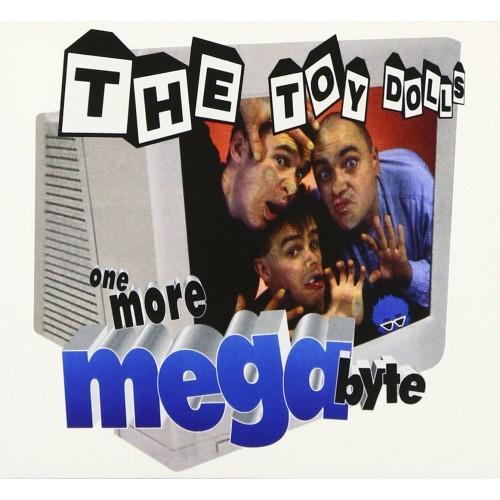Toy Dolls – One More Megabyte