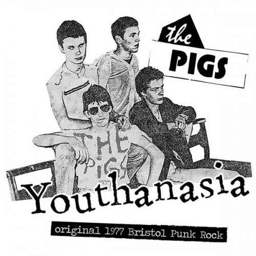 Pigs, The - Youthanasia