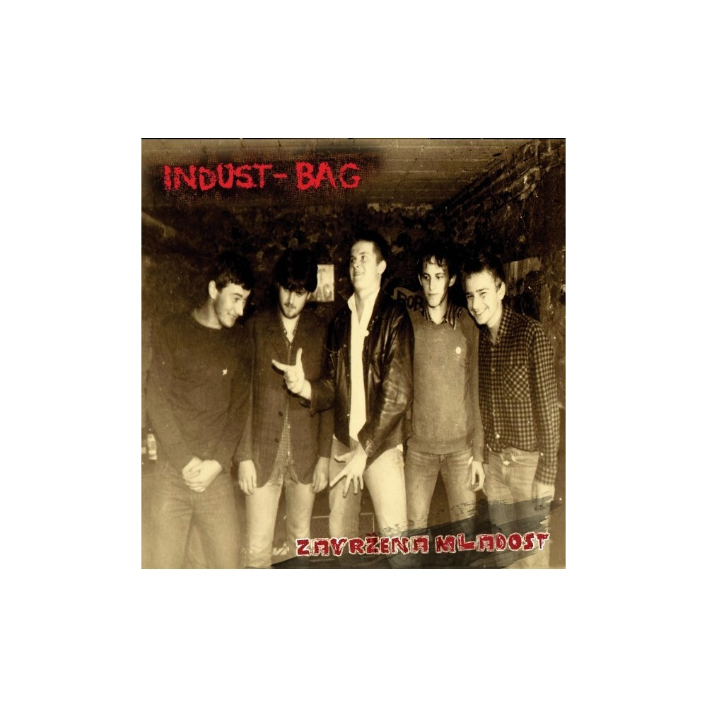 Indust-Bag - Zavrzena Mladost (Rejected Youth)
