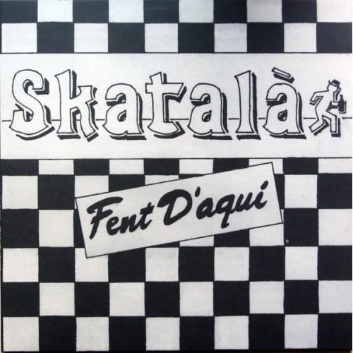 Skatalà – Fent D'Aquí