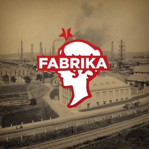 Fabrika - Fabrika