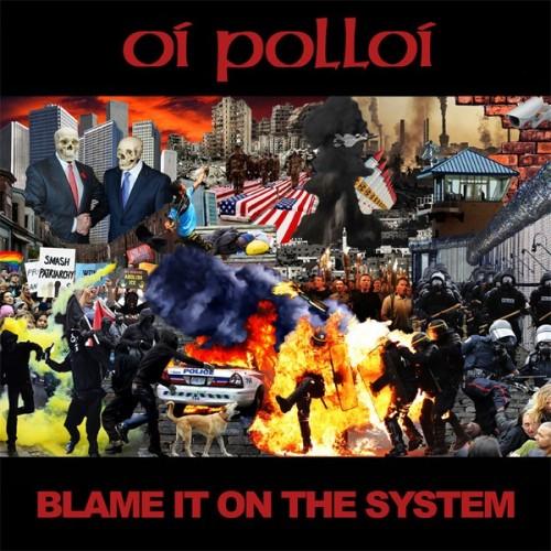 Oi polloi - Blame it on the system