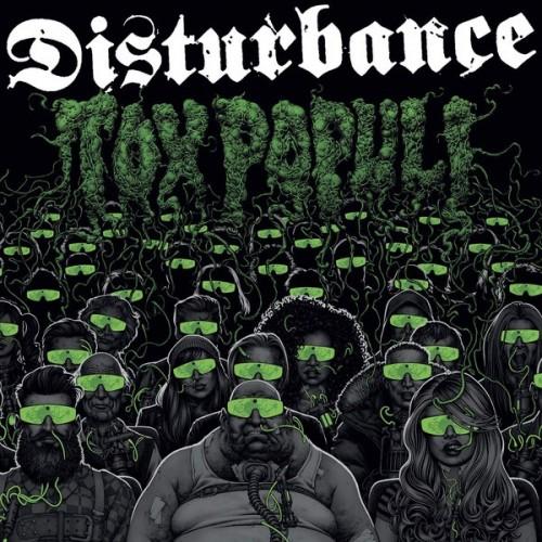 Disturbance – Tox Populi