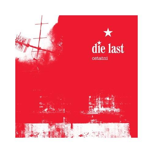 Die Last – Ostatni