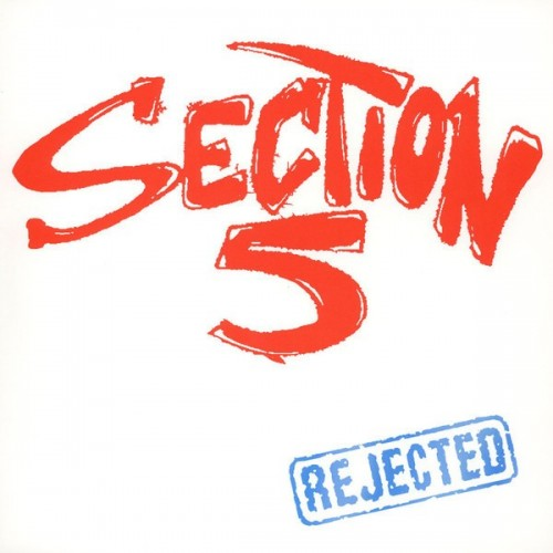 Section 5 – Rejected